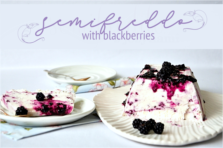 semifreddo with blackberries
