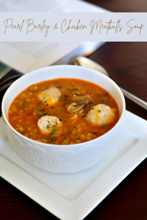 pearl barley and chicken meatballs soup