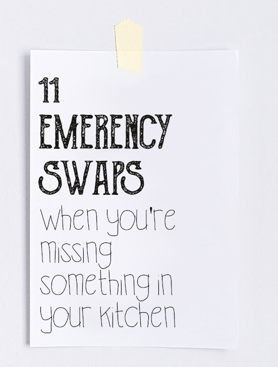 11 emergency swaps when you're missing something in your kitchen